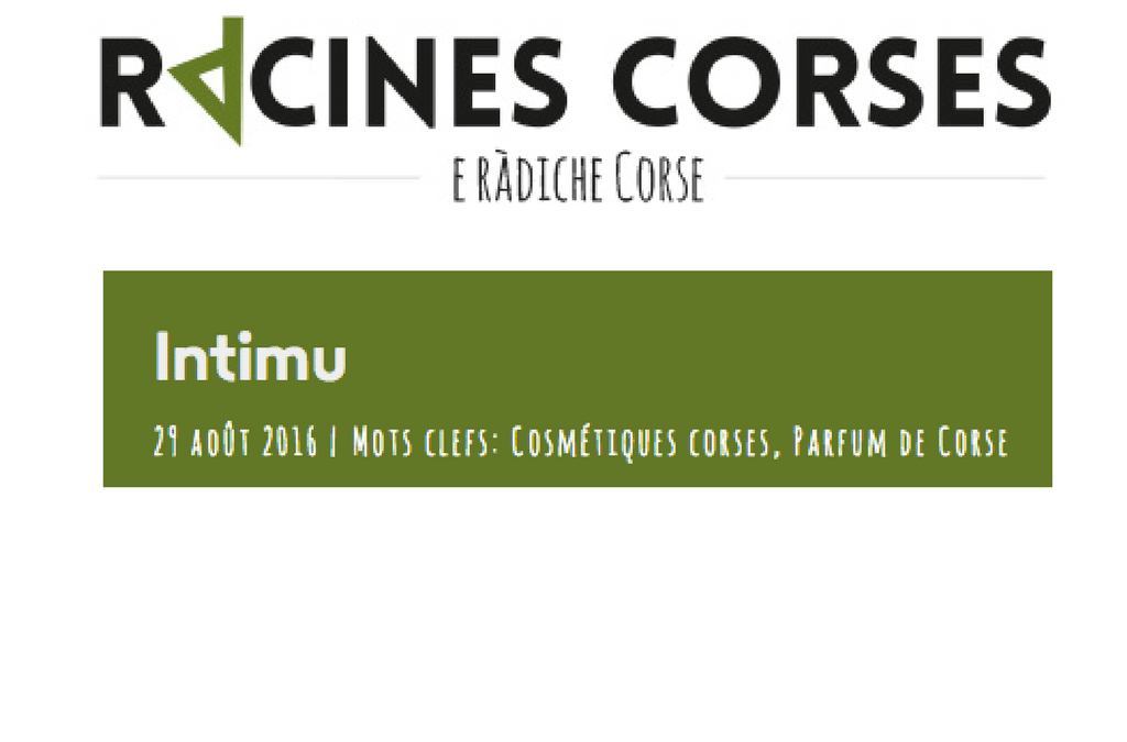 Racines Corses raconte son expérience Ìntimu