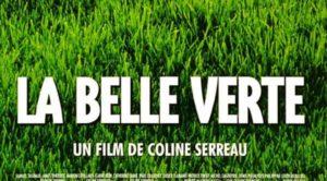 La Belle Verte, film de l'excellente Coline Serreau