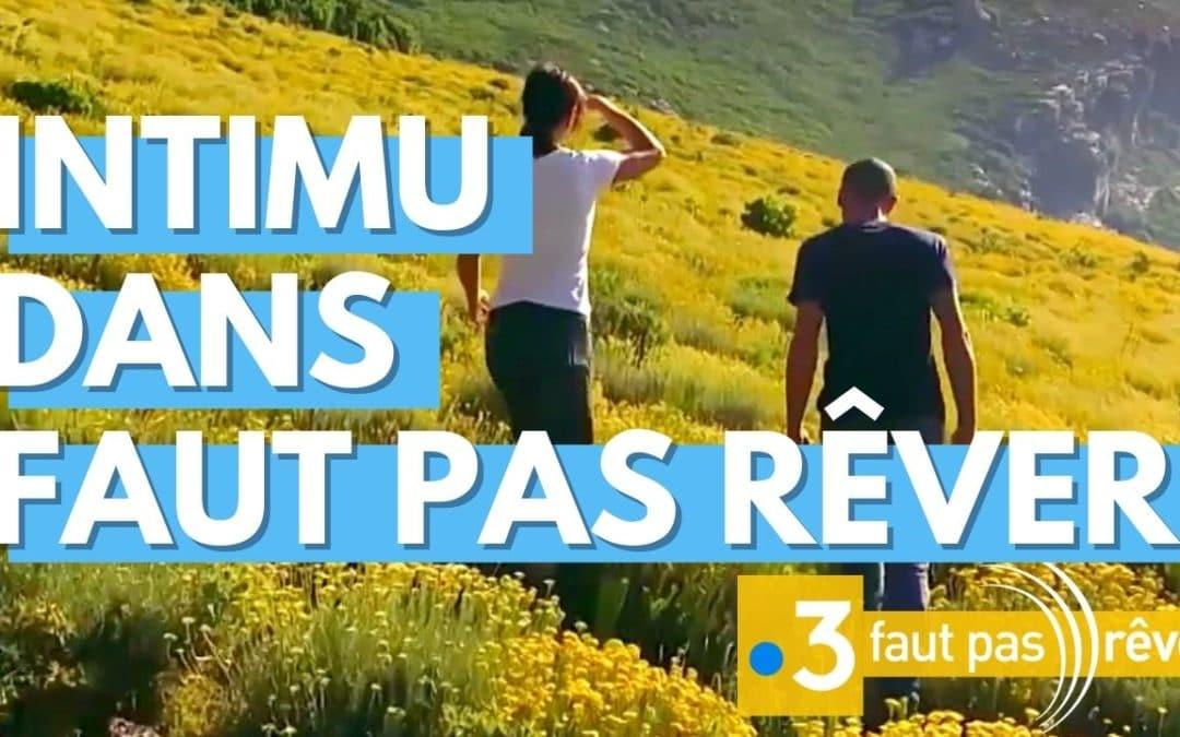 """Intimu, """"L'âme corse"""" sur France 3 dans Faut pas rêver"""